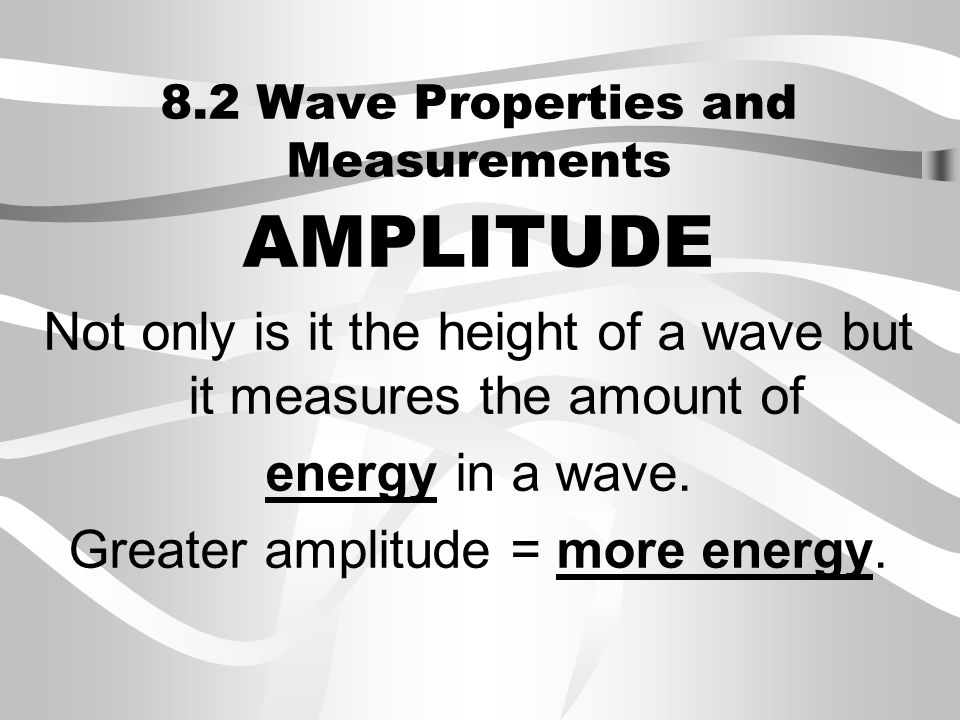 8.2 Wave Properties and Measurements