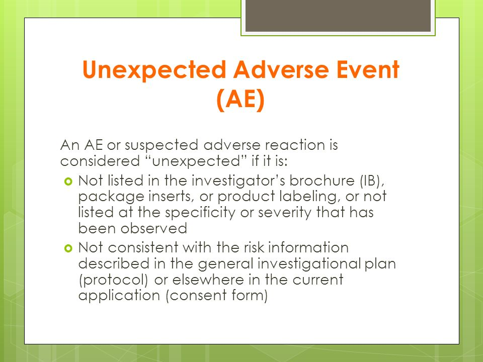 Unexpected Adverse Event (AE)