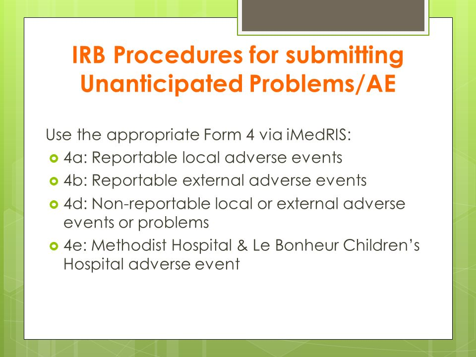 IRB Procedures for submitting Unanticipated Problems/AE