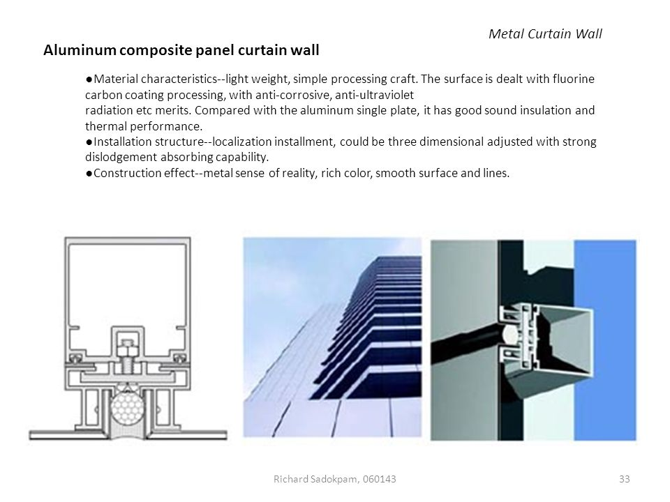 CURTAIN WALL Structural Seminar Submitted by Richard