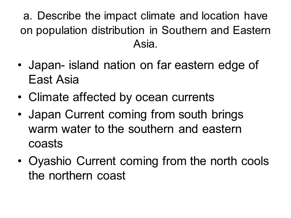 Japan- island nation on far eastern edge of East Asia