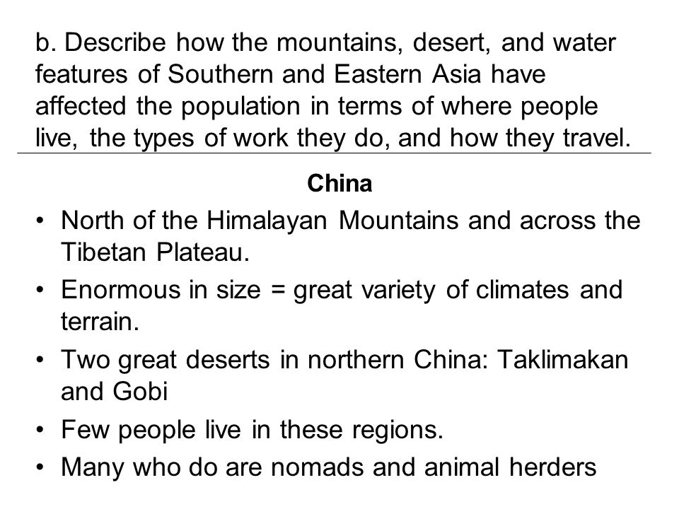 North of the Himalayan Mountains and across the Tibetan Plateau.