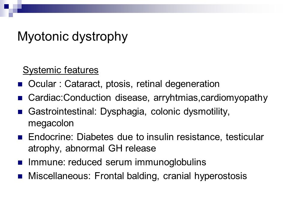 Myotonic dystrophy Systemic features