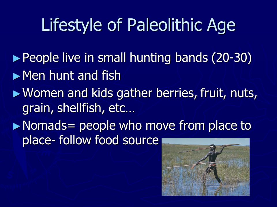 paleolithic age and neolithic age Paleolithic age, which refers to the hunting and gathering way of life, is 95% of the human history 100,000 years ago, homo sapiens started using then they started farming, which lead to an era with more technology, surplus, and time to think the paleolithic age and neolithic revolution was an.