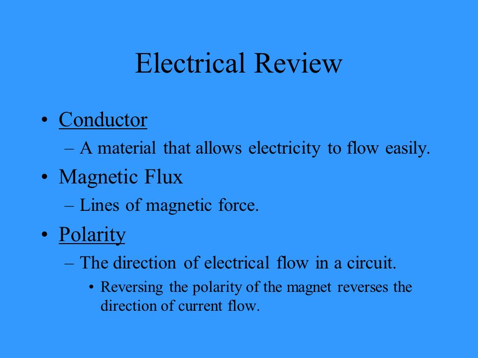 Electrical Review Conductor Magnetic Flux Polarity