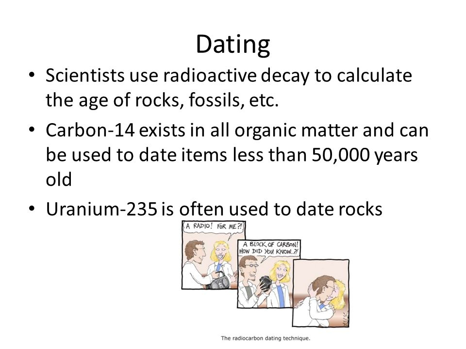 how scientists use carbon dating
