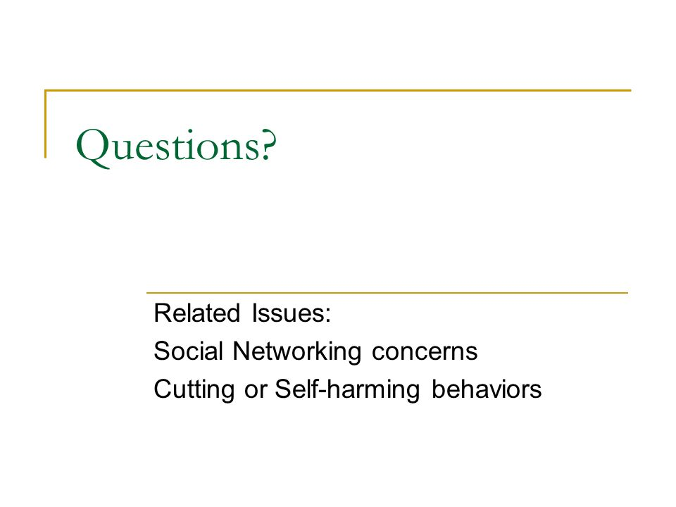 Questions Related Issues: Social Networking concerns