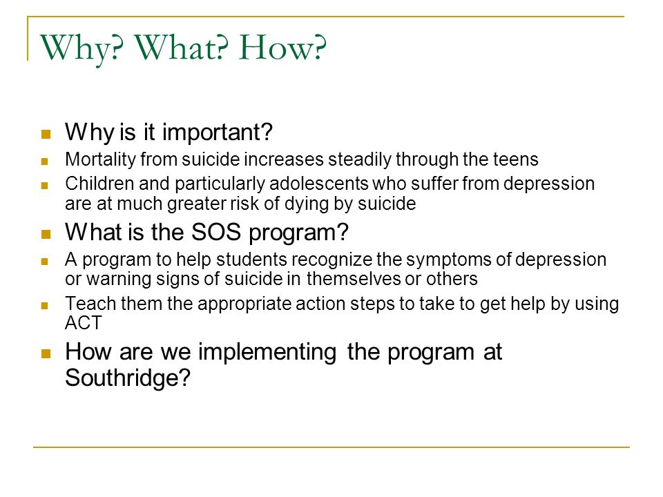 Why What How Why is it important What is the SOS program