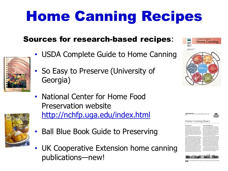 Just can it food preservation basics ppt download home canning recipes sources for research based recipes forumfinder Image collections