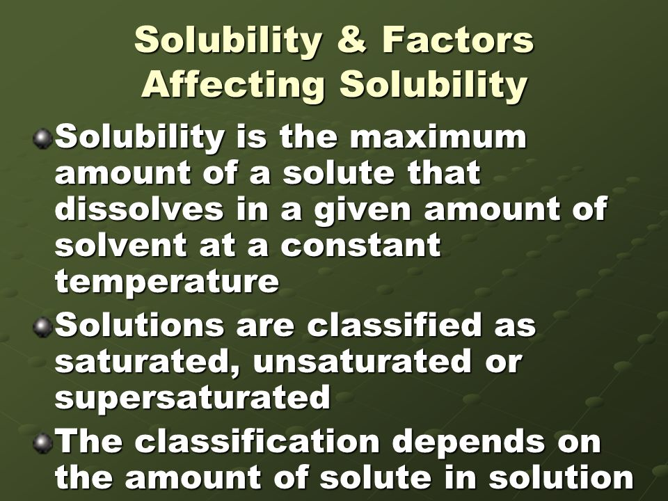 Solubility & Factors Affecting Solubility