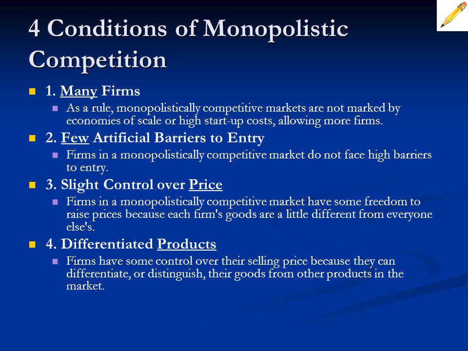 4 Conditions of Monopolistic Competition