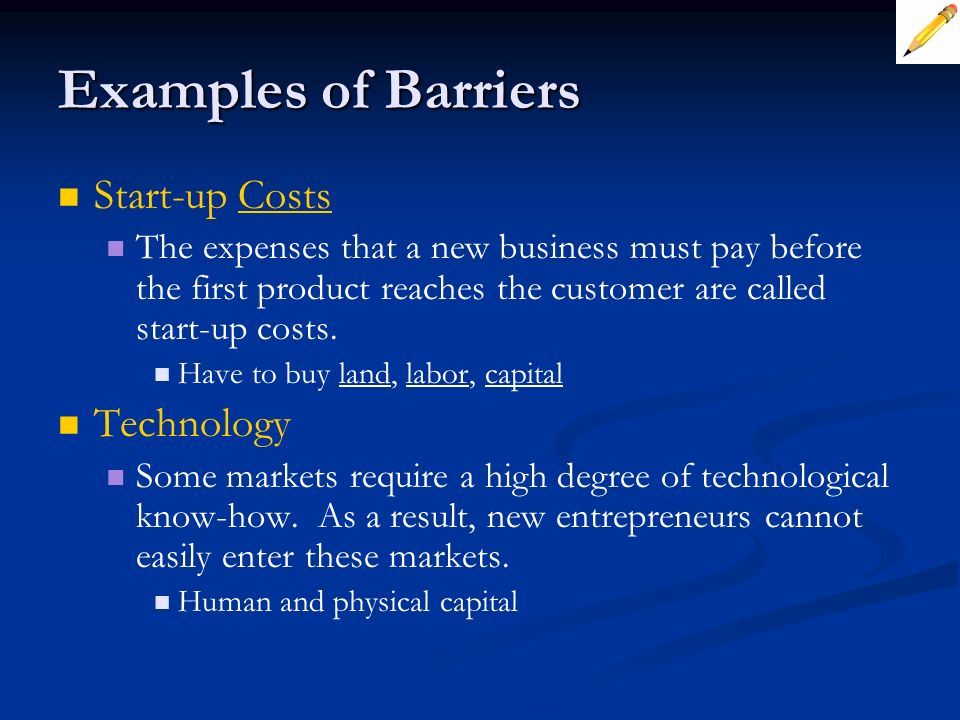 Examples of Barriers Start-up Costs Technology