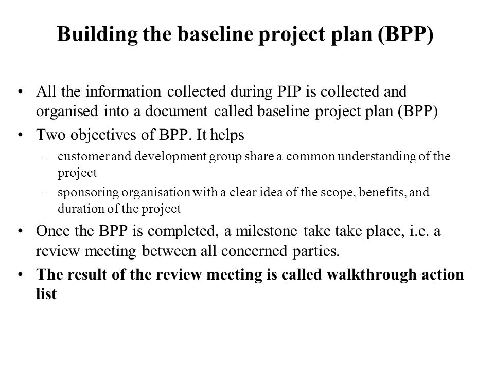 Building the baseline project plan (BPP)