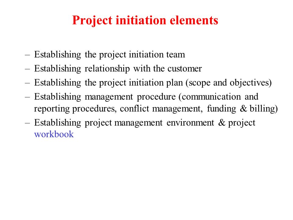 Project initiation elements