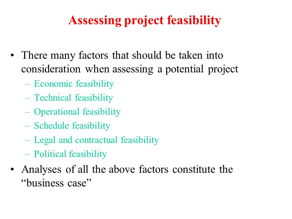 Assessing project feasibility