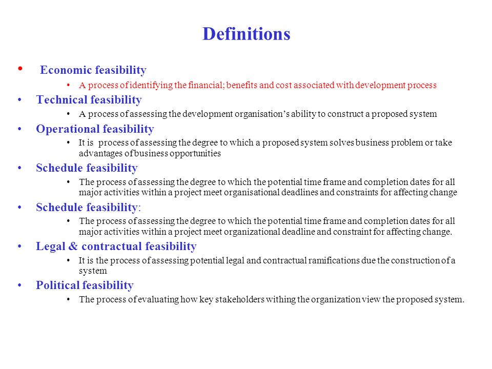 Definitions Economic feasibility Technical feasibility
