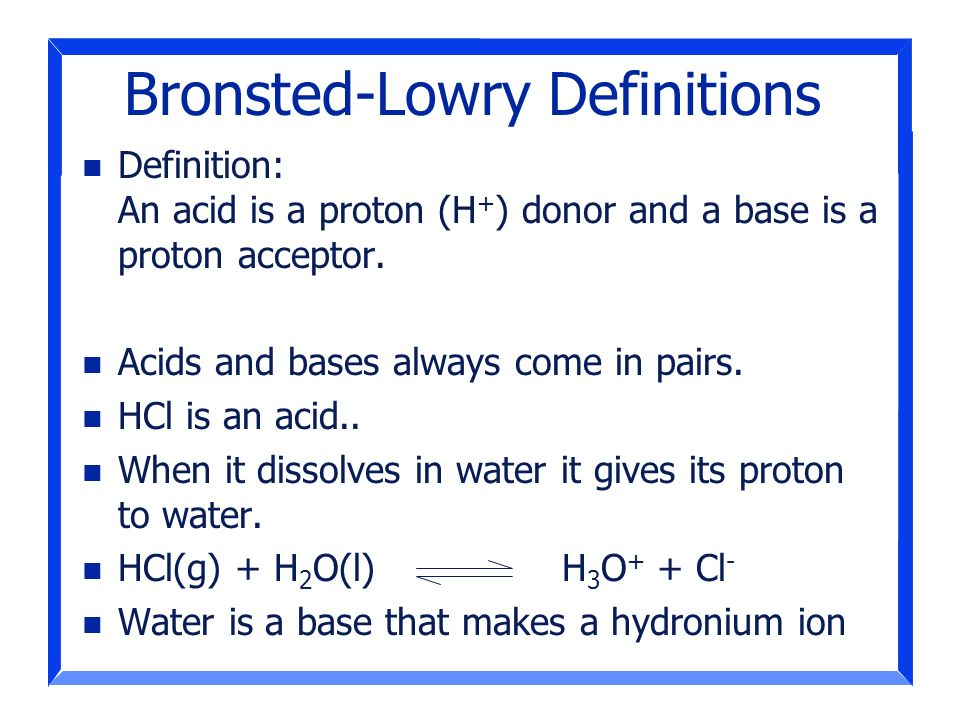 Bronsted-Lowry Definitions