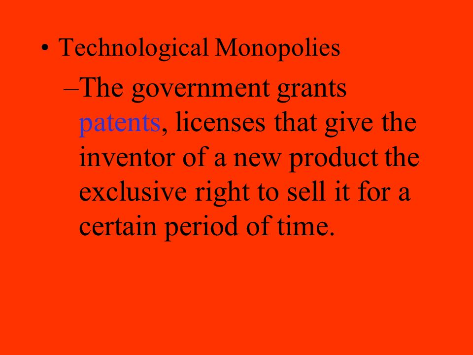 Technological Monopolies