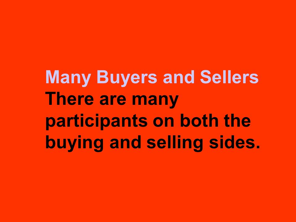 Many Buyers and Sellers