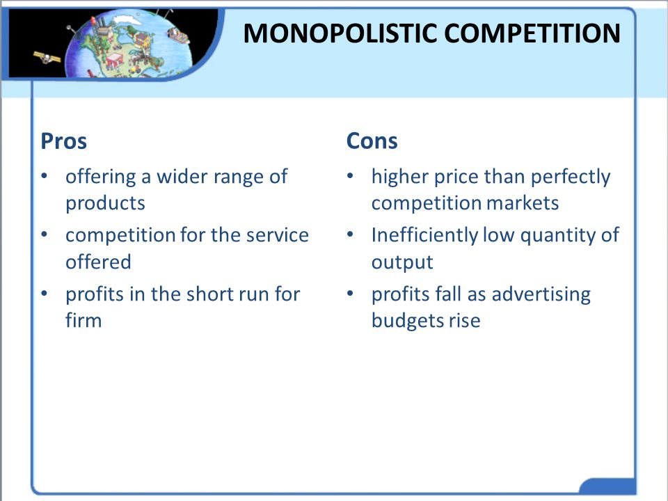 MONOPOLISTIC COMPETITION