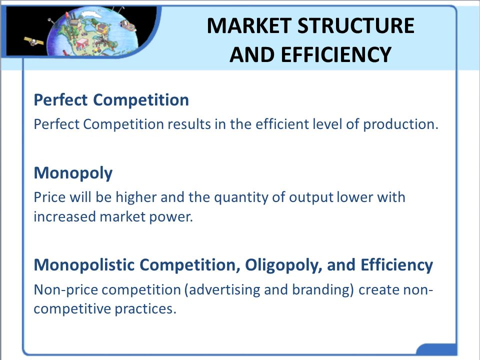 MARKET STRUCTURE AND EFFICIENCY