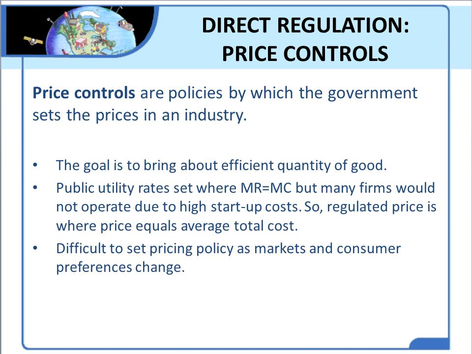 DIRECT REGULATION: PRICE CONTROLS