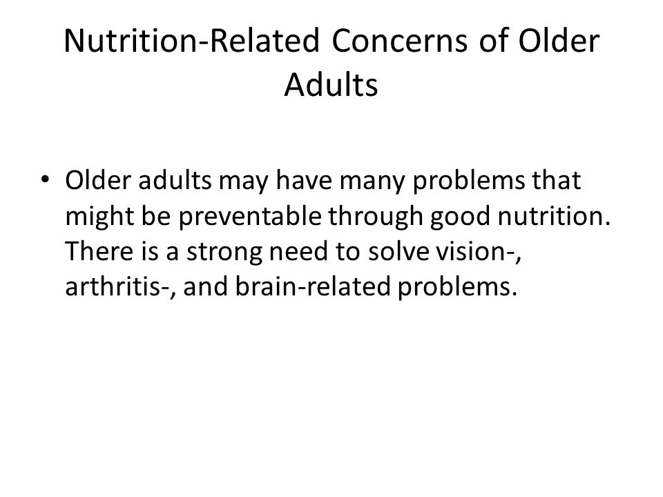 Nutrition-Related Concerns of Older Adults