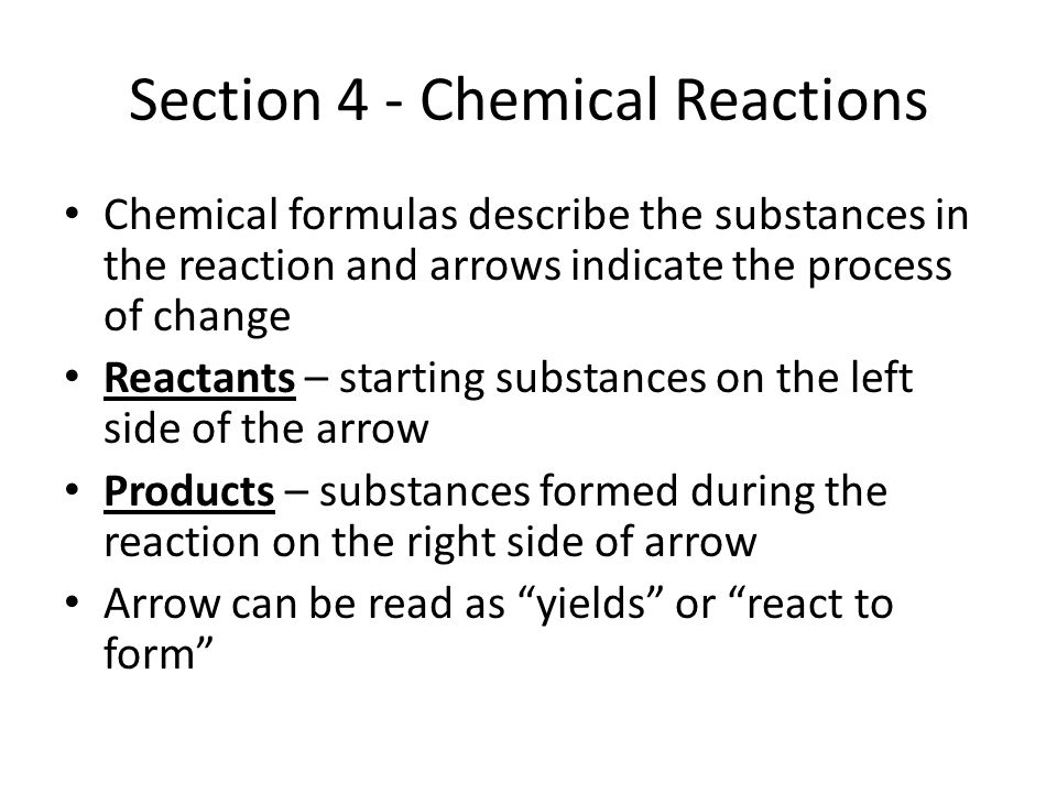 Section 4 - Chemical Reactions