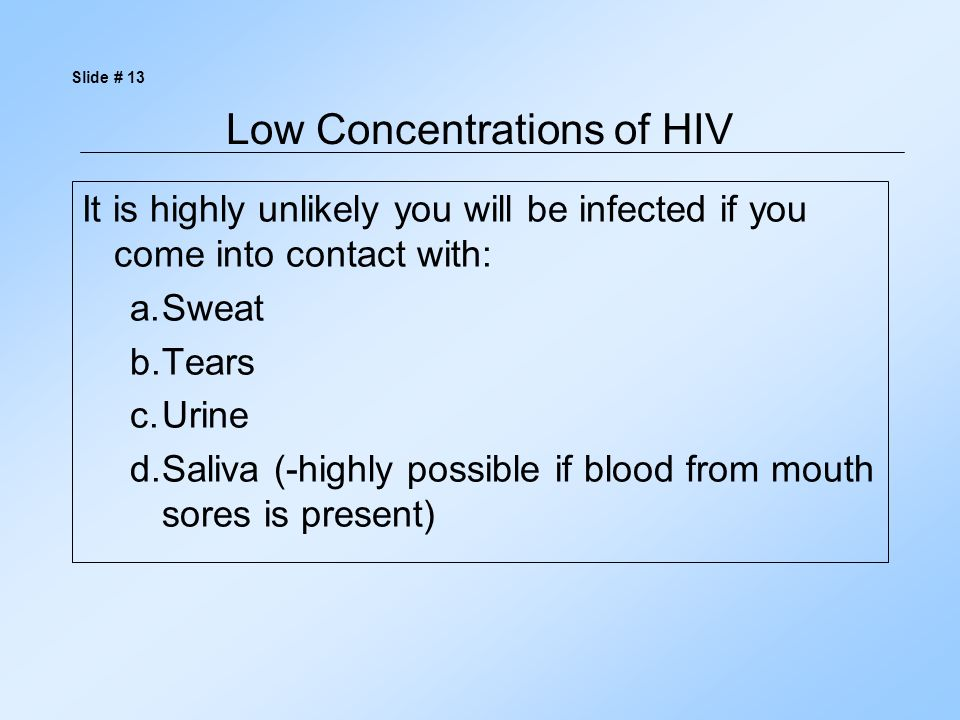 Low Concentrations of HIV