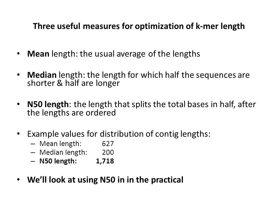 Three useful measures for optimization of k-mer length