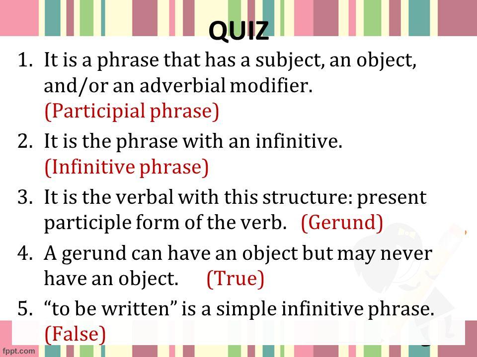 Infinitive phrase quiz