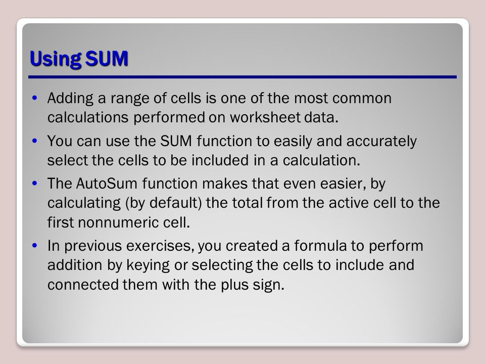 Using Basic Formulas And Functions Ppt Download. Using Sum Adding A Range Of Cells Is One The Most Mon Calculations Performed On. Worksheet. Worksheet Calculate Range Of Cells At Clickcart.co