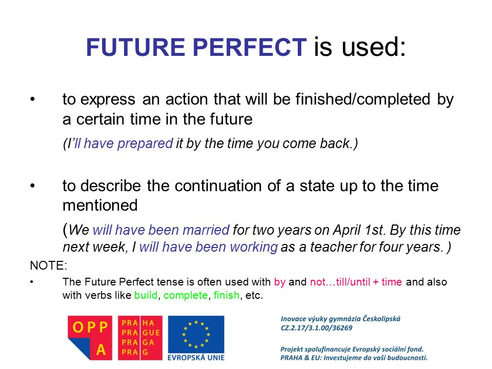FUTURE PERFECT is used: