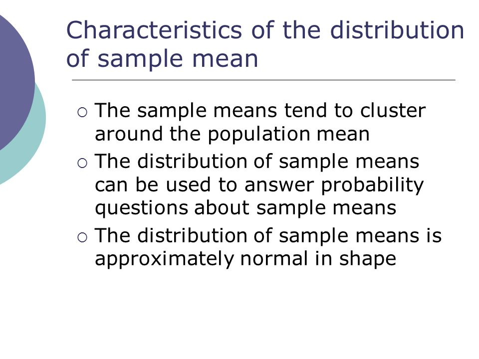 Characteristics of the distribution of sample mean
