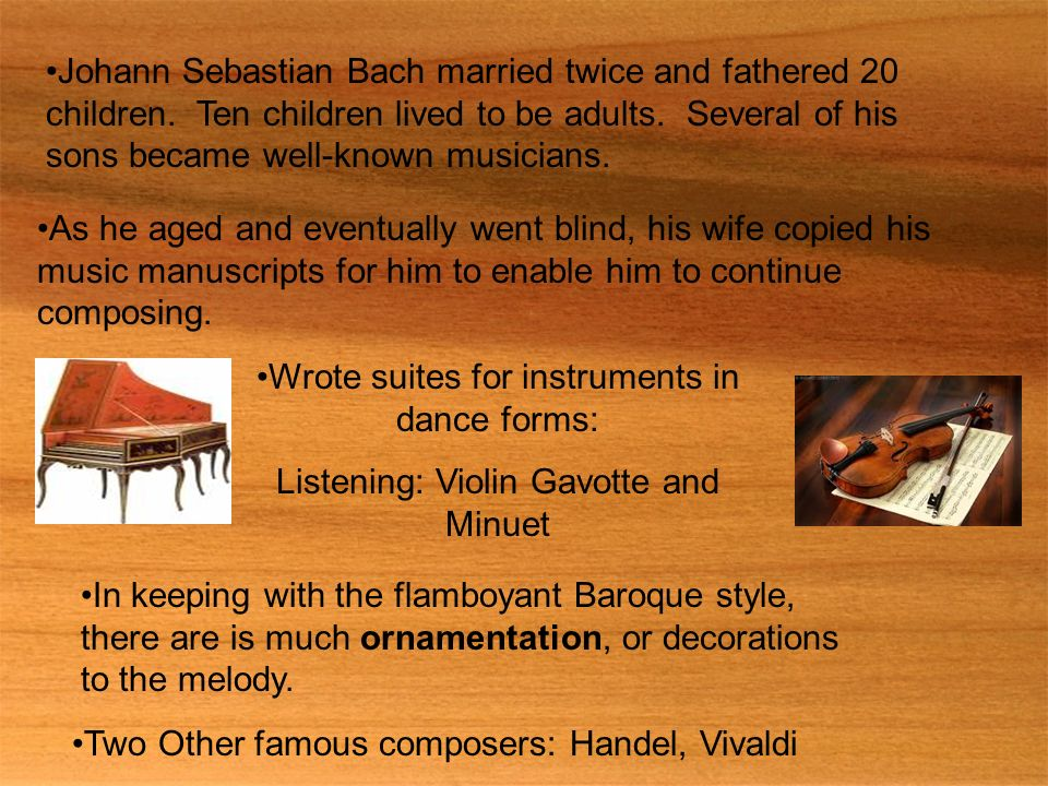 Wrote suites for instruments in dance forms:
