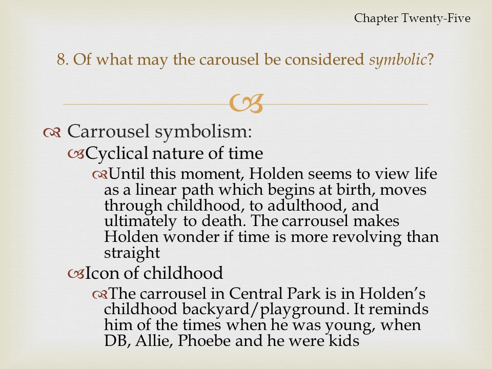 what does the carousel symbolize in catcher in the rye