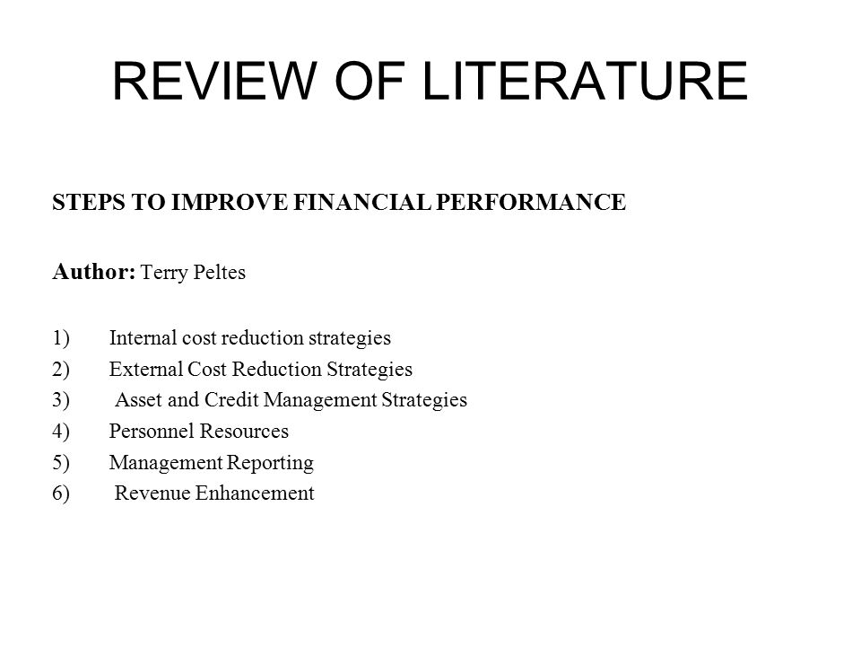 review of literature of financial performance A review of the important studies and different concepts relating to the financial performance has been presented in this regard, the researcher has.