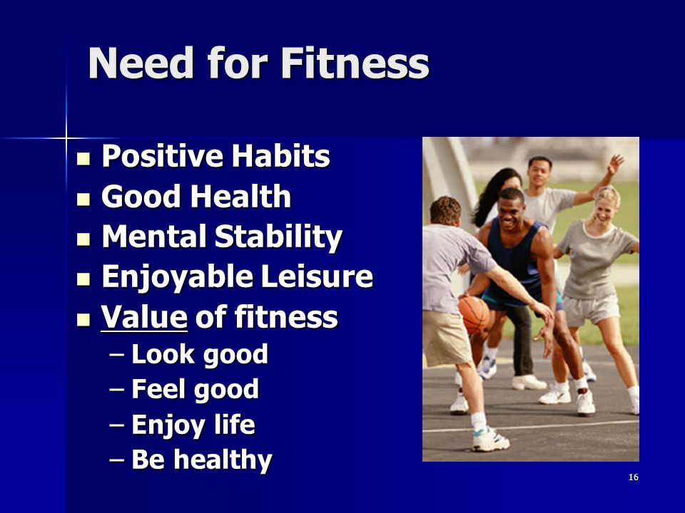 Need for Fitness Positive Habits Good Health Mental Stability