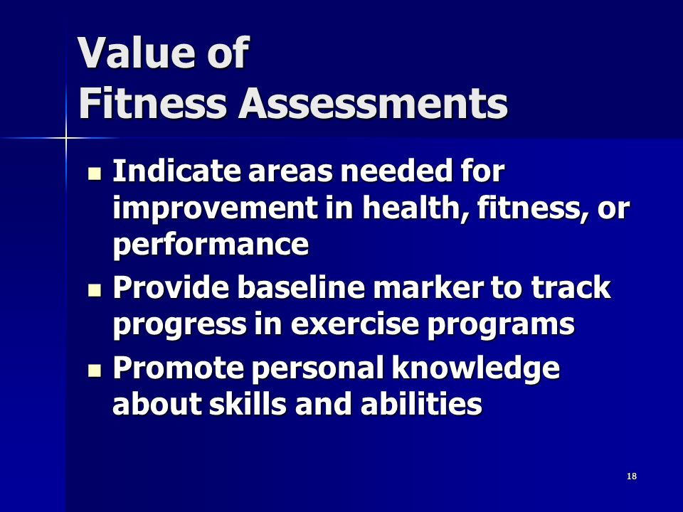 Value of Fitness Assessments