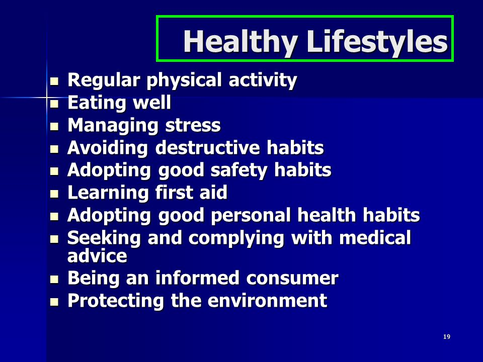 Healthy Lifestyles Regular physical activity Eating well