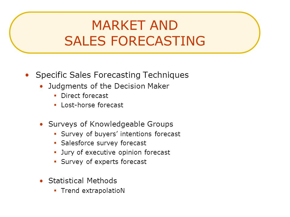 MARKET AND SALES FORECASTING
