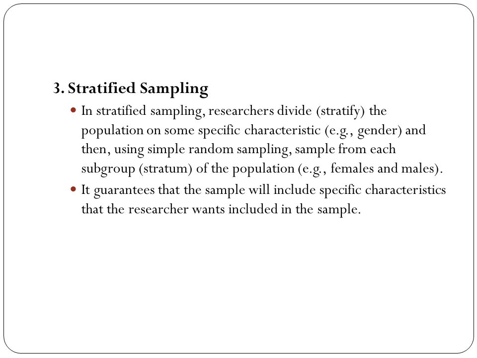 3. Stratified Sampling