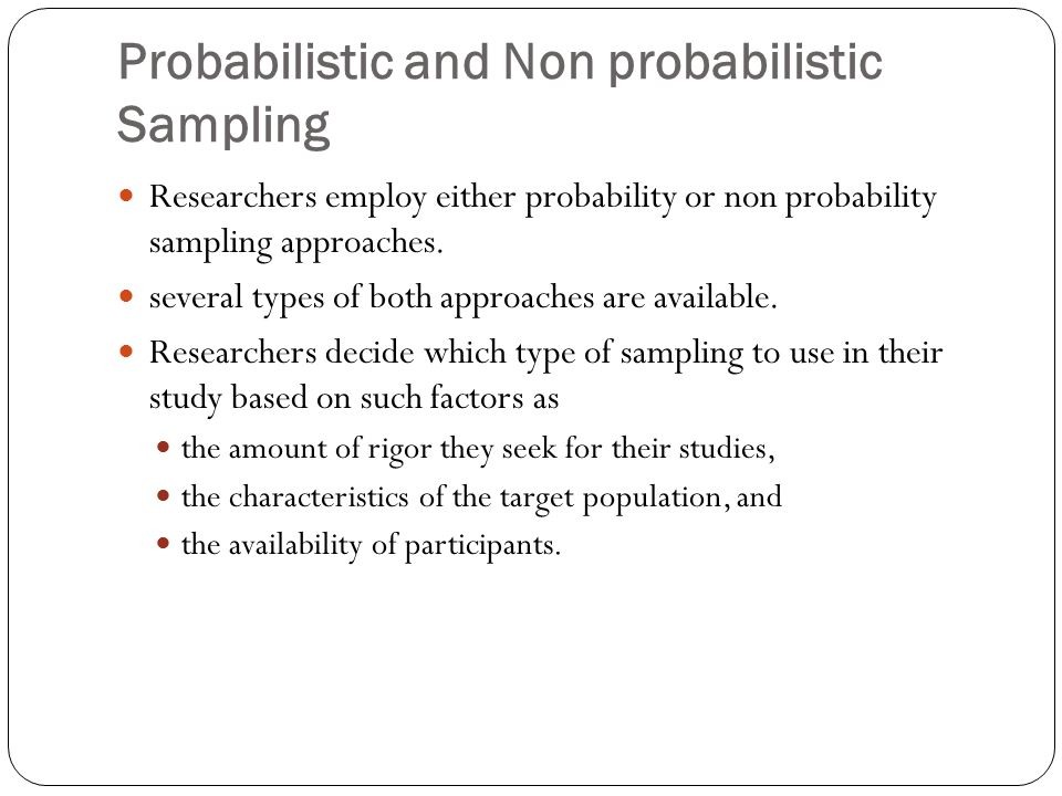 Probabilistic and Non probabilistic Sampling
