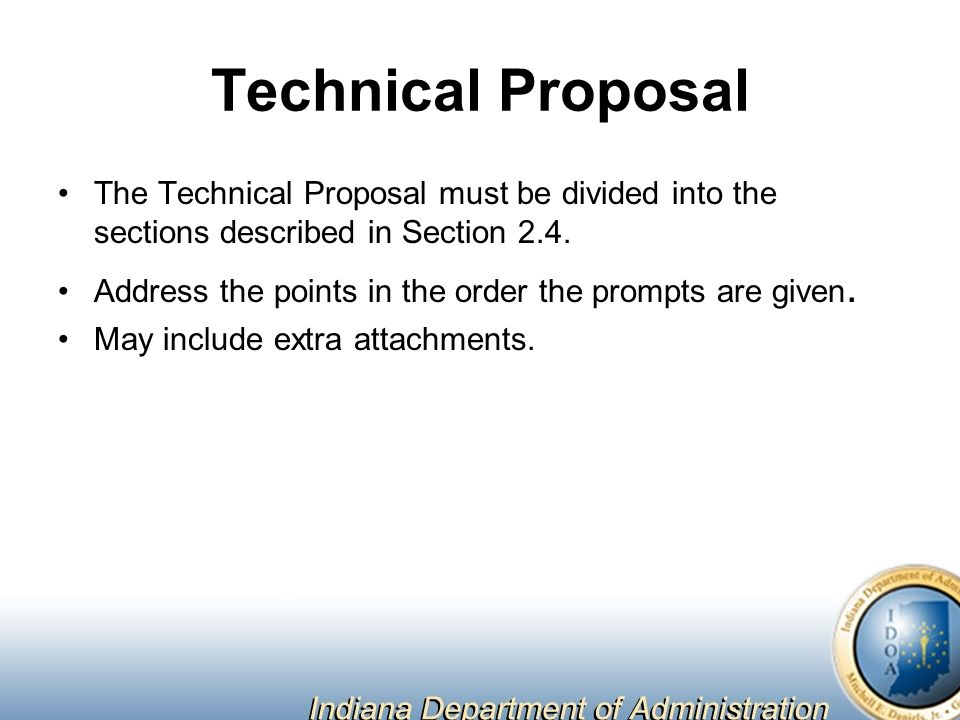 Technical Proposal The Technical Proposal must be divided into the sections described in Section 2.4.