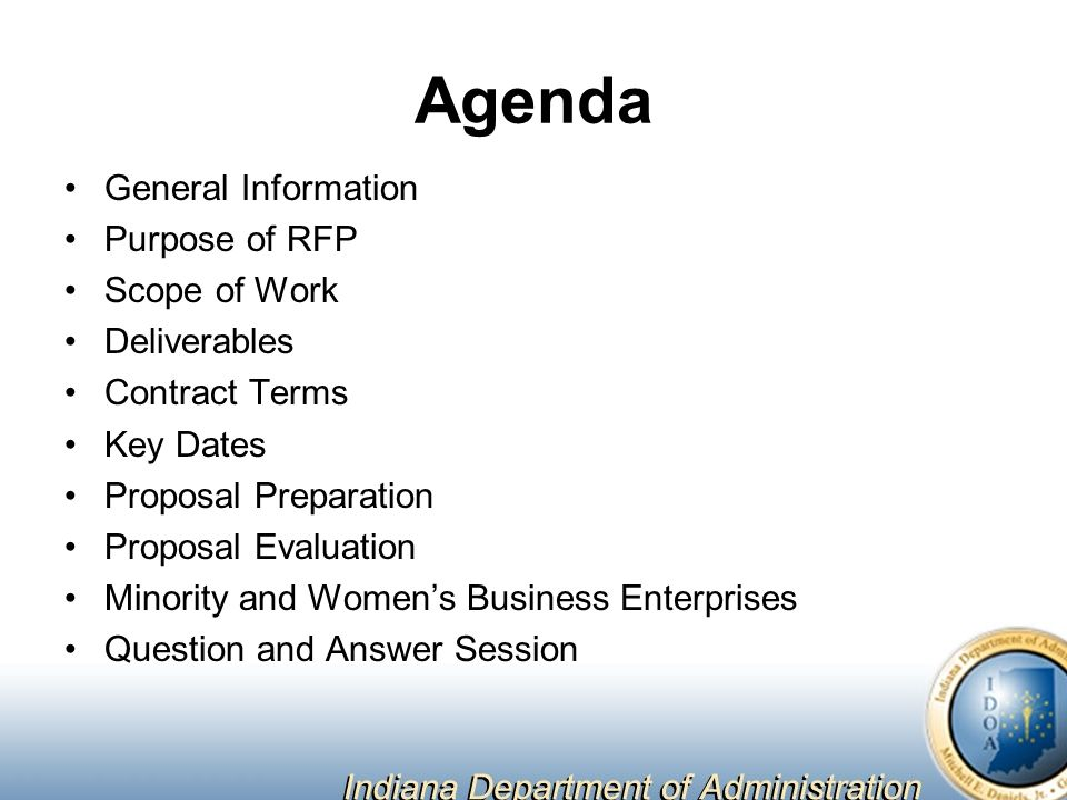 Agenda General Information Purpose of RFP Scope of Work Deliverables