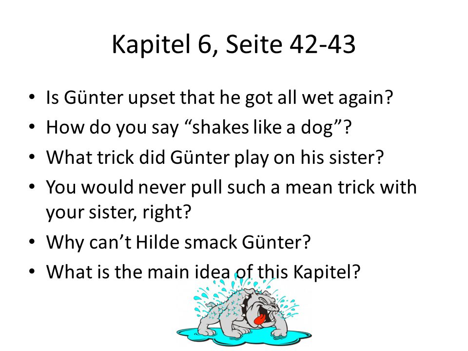 Kapitel 6, Seite 42-43 Is Günter upset that he got all wet again
