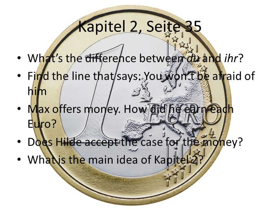 Kapitel 2, Seite 35 What's the difference between du and ihr
