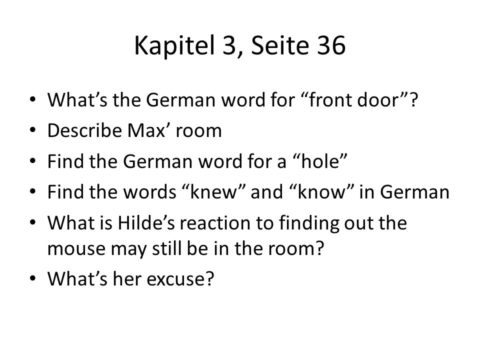 Kapitel 3, Seite 36 What's the German word for front door