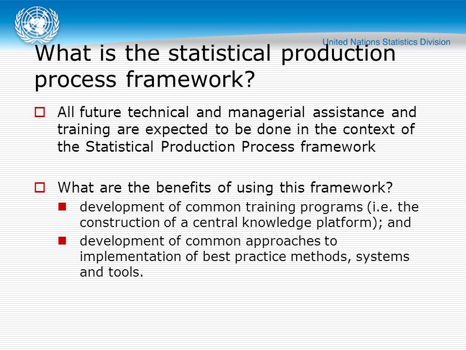 What is the statistical production process framework
