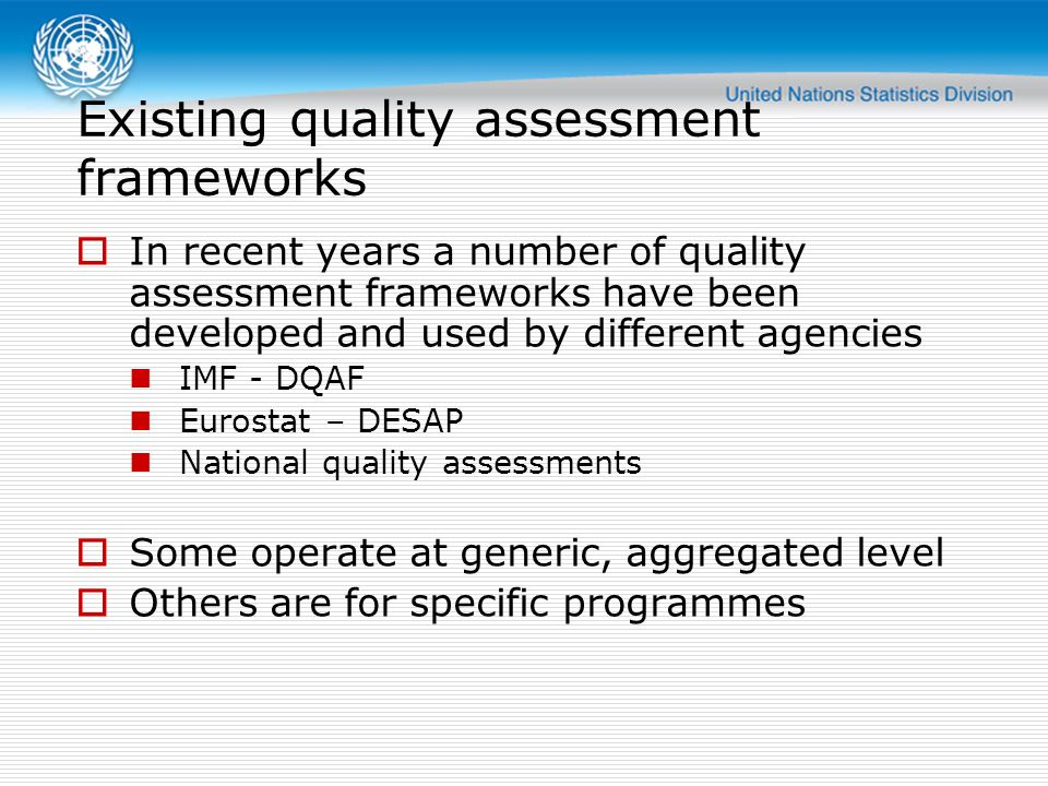 Existing quality assessment frameworks